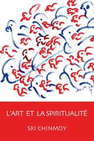 L'ART ET LA SPIRITUALITÉ