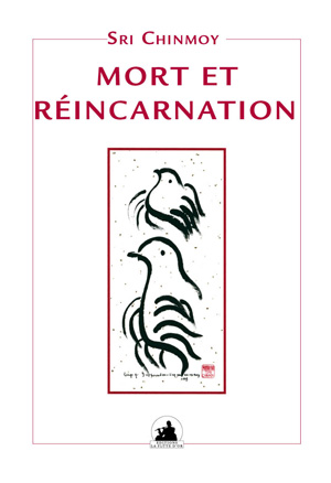 MORT ET REINCARNATION