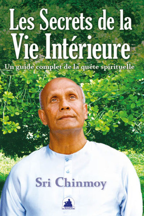 LES SECRETS DE LA VIE INTERIEURE